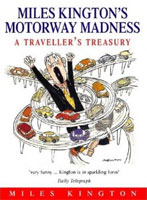 Motorway Madness by Miles Kington